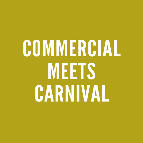 Commercial Meets Carnival
