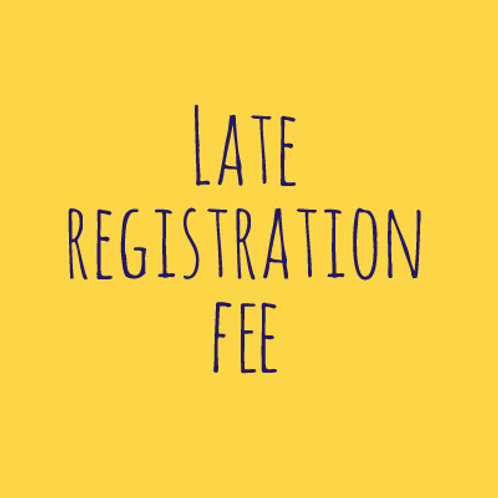 Late Fee (Registration after October 31st)
