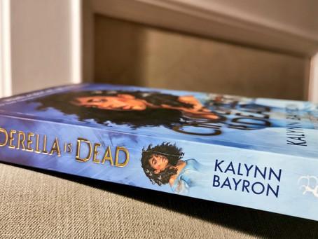 Cinderella is Dead by Kalynn Bayron [review]