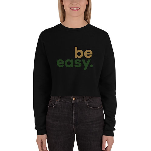 Be Easy Crop Sweatshirt