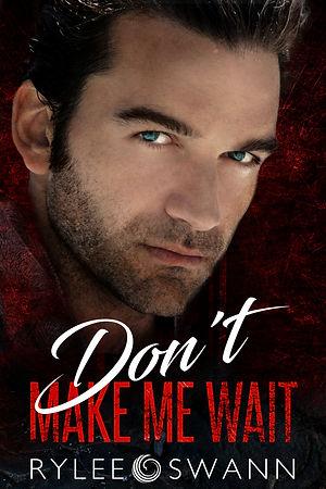 Don't Make Me Wait Cover.jpg