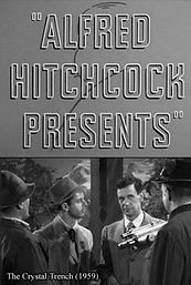 """Alfred Hitchcok Presents: """"The Crystal Trench"""""""