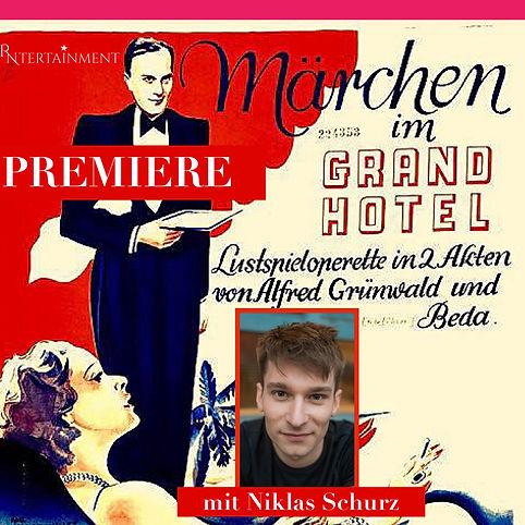 Premiere Märchen im Grand Hotel - Niklas Schurz.JPG