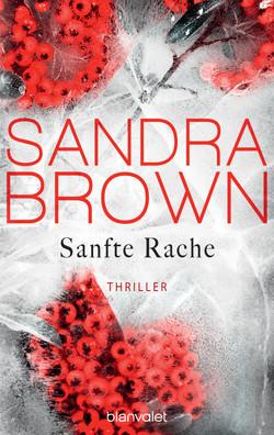 Brown: Sanfte Rache