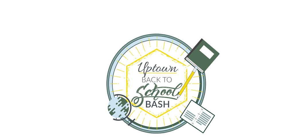 Uptown's Back to School Bash