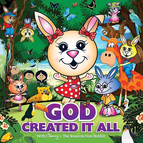 God Created It All