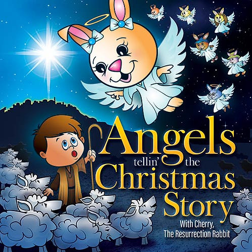 Angels tellin' the Christmas Story