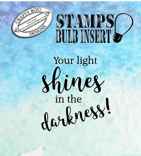 Bulb Insert - Your Light