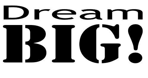 Frame it's  - Dream Big!