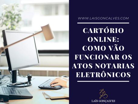 Cartório online: como vão funcionar os atos notariais eletrônicos - Provimento nº 100/2020 do CNJ