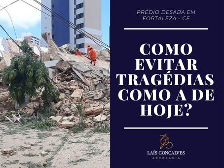 Desabamento de edifício em Fortaleza mata duas pessoas. Como isso poderia ser evitado?