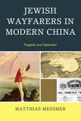 Jewish Wayfarers in Modern China