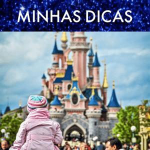Minhas Dicas Disneyland Paris