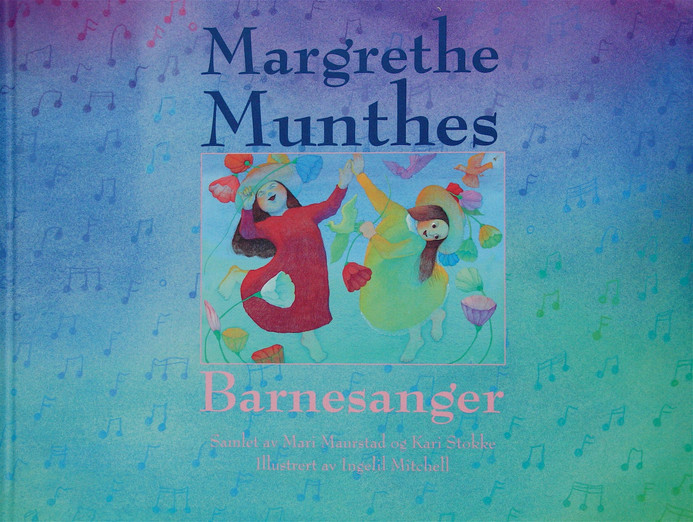 Margrethe Munthes Songs for Children