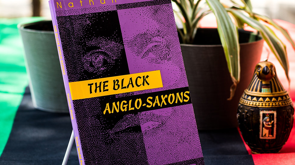 The Black Anglo-Saxons by Nathan Hare