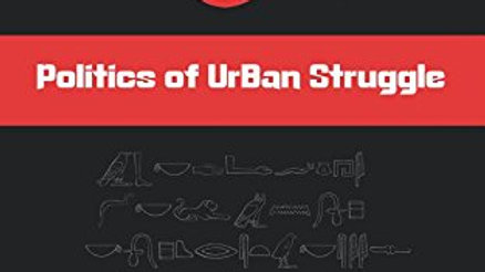 UrBan Philosophy: Politics of UrBan struggle - The Black Book