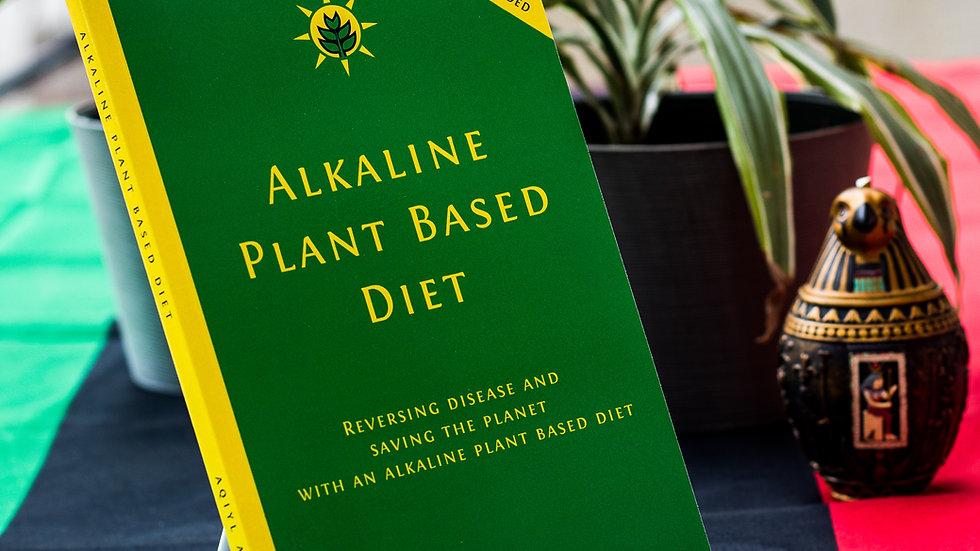 Alkaline Plant Based Diet by Aqiyl Aniys