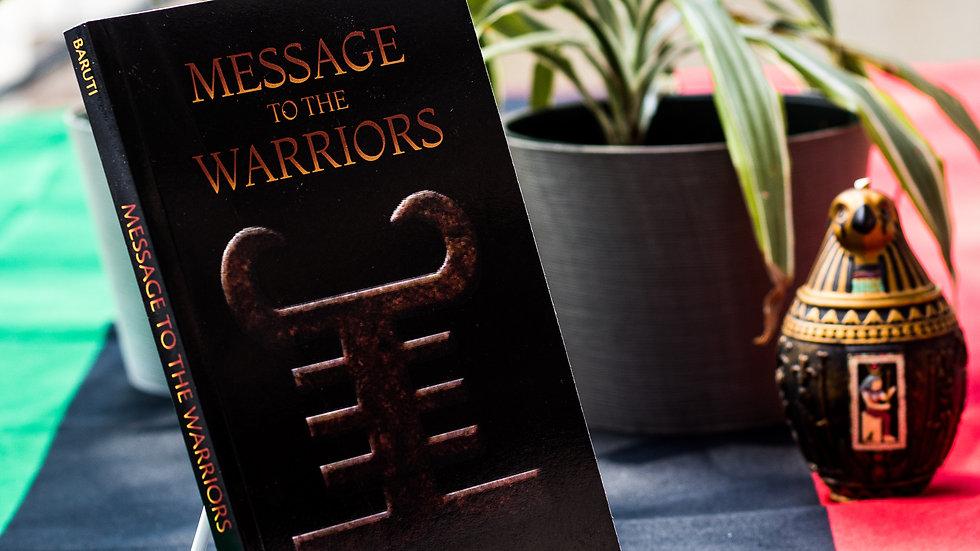 Message To The Warriors by Mwalimu K. Bomani Baruti