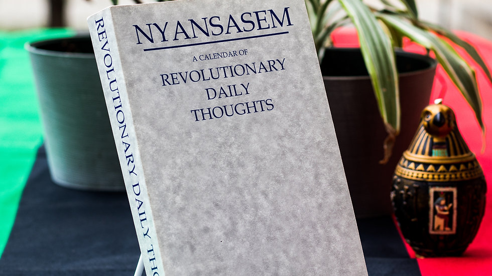 Nyansasem: A Calendar of Revolutionary Daily Thoughts