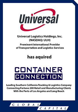 Global Capital Markets Advises Container Connection in its Sale to Universal Logistics Holdings, Inc.