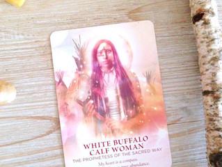 Midweek Energy Card: White Buffalo Calf Woman, The Prophetess of the Sacred Way