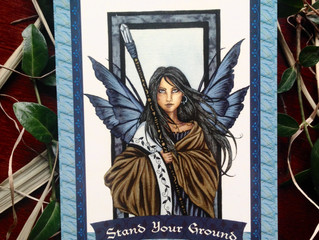 Fairy Card for the Weekend: Stand Your Ground