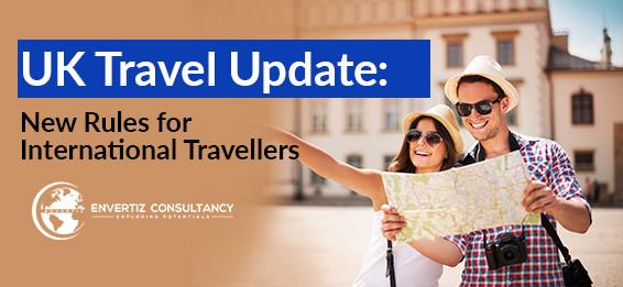 UK Travel Update: New Rules for International Travellers