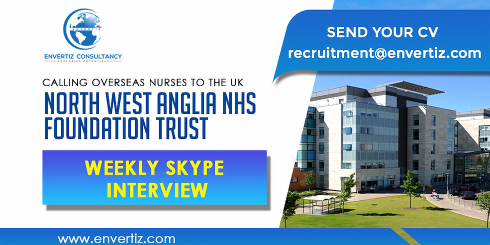 Calling OVERSEAS NURSES TO the UK North West Anglia NHS Foundation Trust