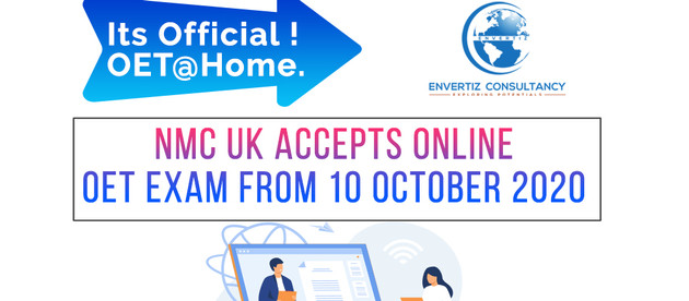 Its Official! OET@Home. NMC UK accepts online OET exam from 10 October 2020.