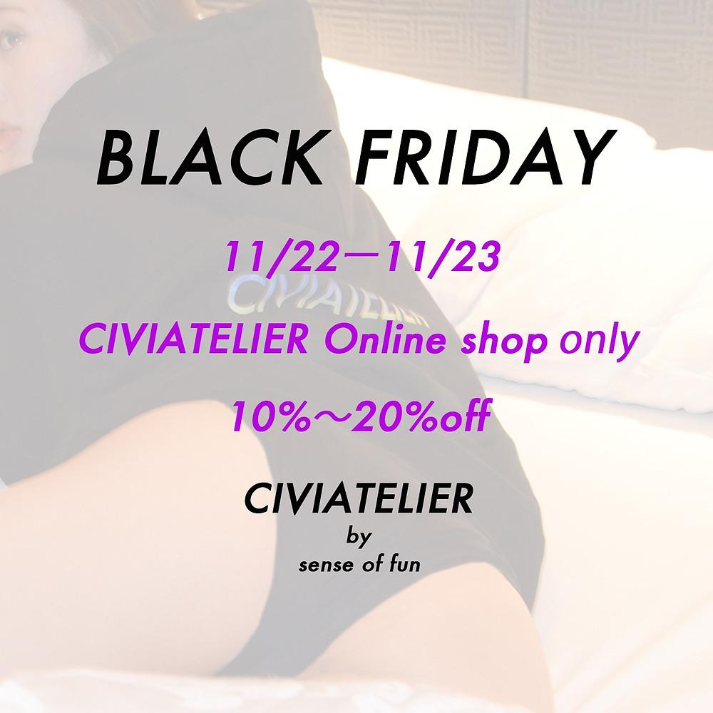 BLACK FRIDAY 11/22~11/23 Online Shop only