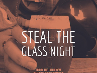 Steal the Glass Night!