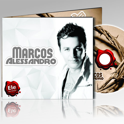 CD Ele me amou -  Marcos Alessandro