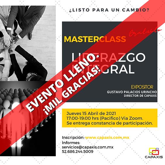 MasterClass : Liderazgo Integral