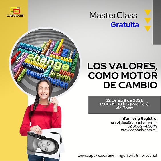 MasterClass - Los Valores Como Motor del Cambio.