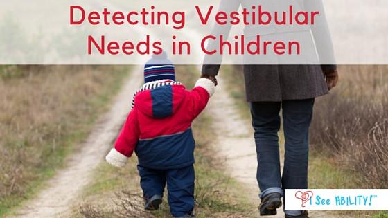 Vestibular System and Child Development