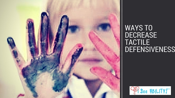 How to decrease tactile defensiveness before doing a sensory activity