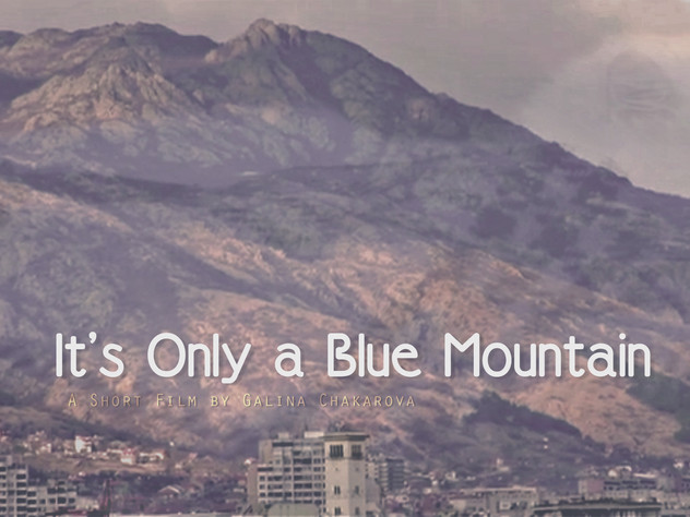 It's Only a Blue Mountain