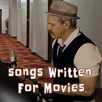 songswrittenfor movies.jpg