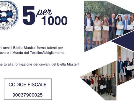 Il 5 per mille al Biella Master delle Fibre Nobili a partire dall'esercizio 2017