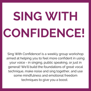 SING WITH CONFIDENCE!