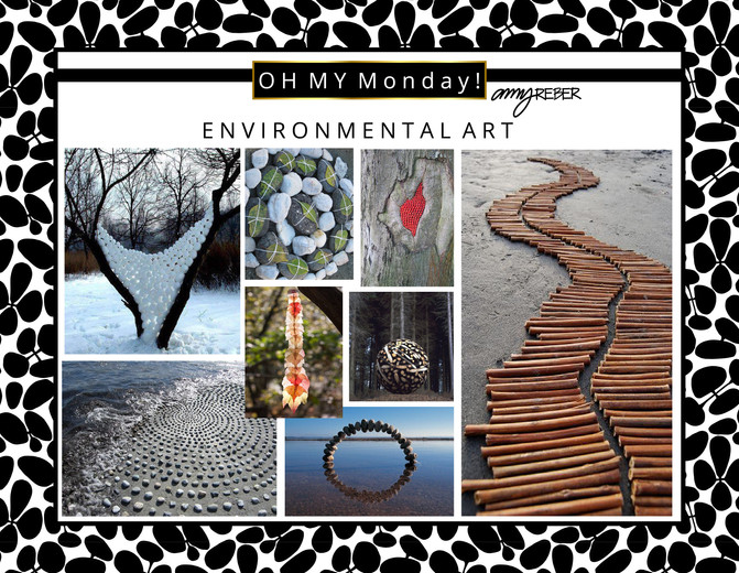 OH MY Monday - Environmental Art