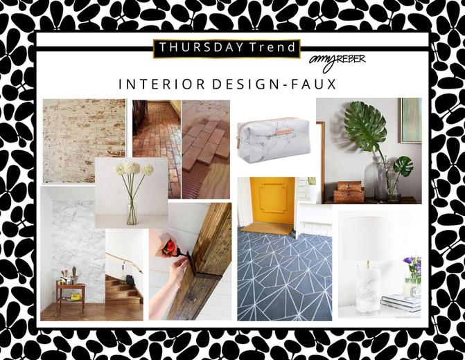 THURSDAY TREND - Interior Design - FAUX