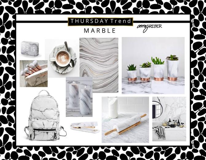THURSDAY TREND - Marble