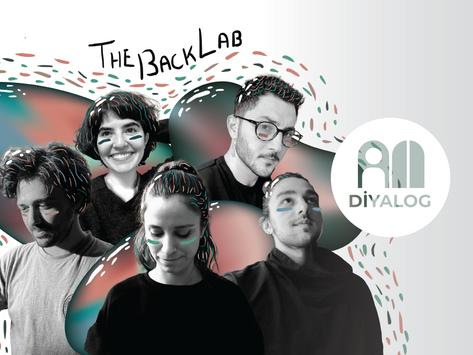 DİYALOG: The Back Lab