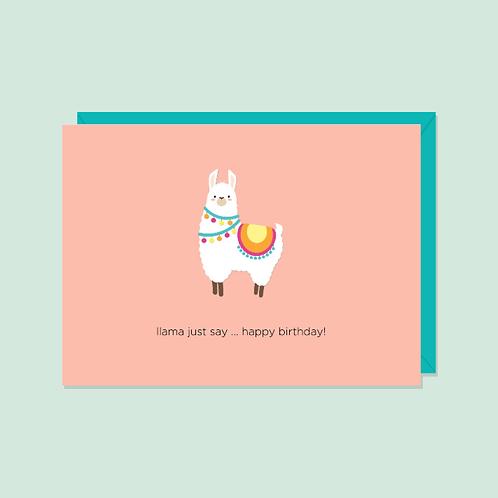 Llama Just Say... Card  Halifax Paper Hearts