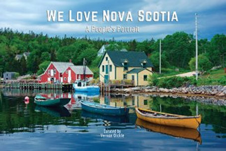 We Love Nova Scotia: A People's Portrait | Nimbus Publishing