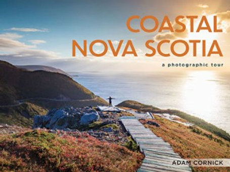 Coastal Nova Scotia: A Photographic Tour | Nimbus Publishing