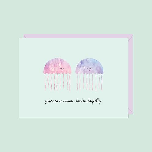 You're So Awesome... I'm Kinda Jeally Card | Halifax Paper Hearts