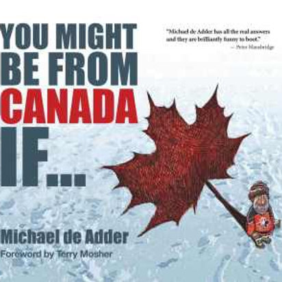 You Might Be from Canada If… | Nimbus Publishing