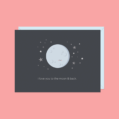 I Love You to the Moon & Back Card | Halifax Paper Hearts